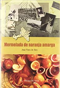 Mermelada de naranja amarga par  Ana Vara De Rey