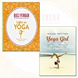 Yoga Girl Collection 2 Books Bundles (Light on Yoga: The Definitive Guide to Yoga Practice,Yoga Girl: Finding Happiness, Cultivating Balance and Living with Your Heart Wide Open)