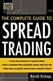 Scarica Libro The Complete Guide to Spread Trading McGraw Hill Trader s Edge Series by Keith Schap 1 Jul 2005 Hardcover (PDF,EPUB,MOBI) Online Italiano Gratis
