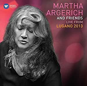 Argerich & Friends Live from Lugano 2013