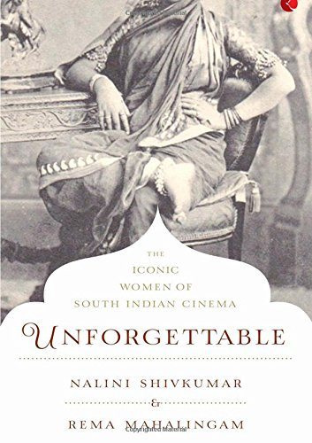 Unforgettable: The Iconic Women of South Indian Cinema