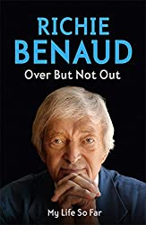 Over But Not Out: My Life So Far by Richie Benaud (2010-10-05)