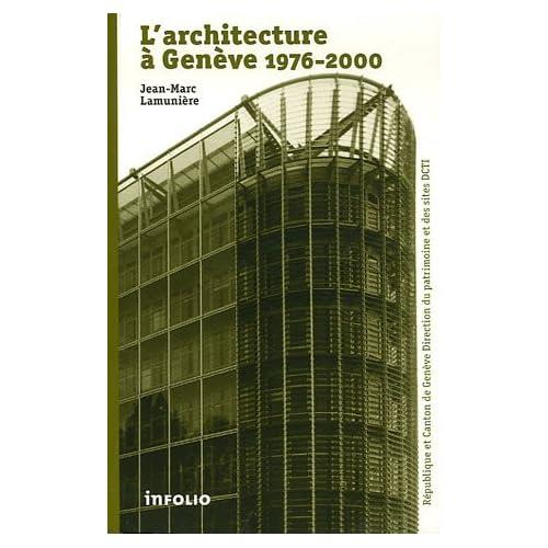 L'Architecture à Genève 1976-2000