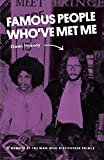 Famous People Who've Met Me: A Memoir By the Man Who Discovered Prince