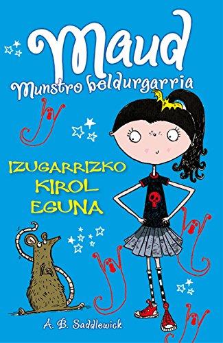 Izugarrizko kirol eguna (Haur eta gazte Literatura) (Basque Edition) par Tim A. B. Saddlewick/Collins