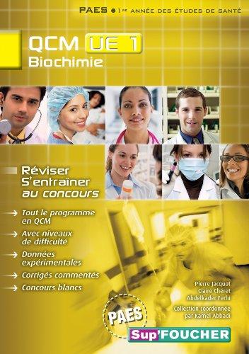 QCM UE1 Biochimie par Kamel Abbadi