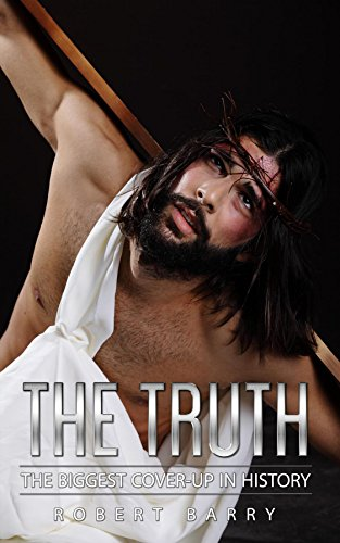 The Truth: The Greatest Cover-Up in History