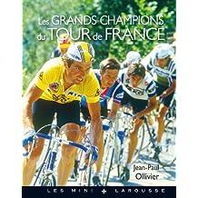 Les grands champions du Tour de France