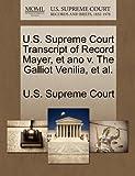 U.S. Supreme Court Transcript of Record Mayer, Et Ano V. the Galliot Venilia, et al