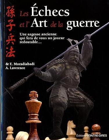 Guerre Des Anciens - Les échecs et l'art de la guerre