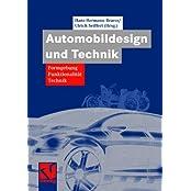 Automobildesign und Technik: Formgebung, Funktionalität, Technik (ATZ/MTZ-Fachbuch)