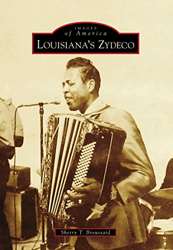 Louisiana's Zydeco (Images of America) (English Edition)