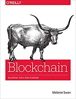 Blockchain: Blueprint for a New Economy par [Swan, Melanie]