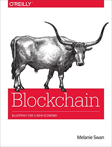 Blockchain: Blueprint for a New Economy por Melanie Swan