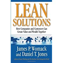 (LEAN SOLUTIONS: HOW COMPANIES AND CUSTOMERS CAN CREATE VALUE AND WEALTH TOGETHER ) BY WOMACK, JAMES P{AUTHOR}Hardcover
