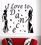 autocollant mural sticker mural Musique Dance Girls Dancing I Love To Dance Citation...