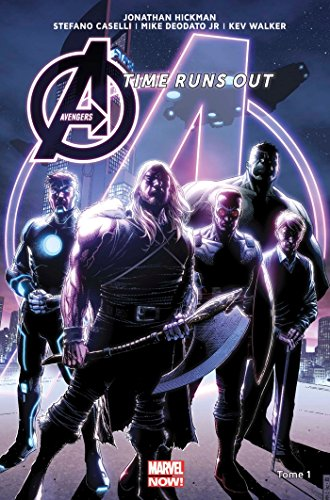 AVENGERS TIME RUNS OUT T01 par Jonathan Hickman