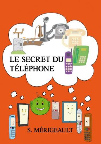 Le secret du téléphone