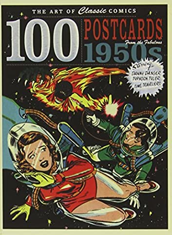 The Art of Classic Comics: 100 Postcards From the Fabulous