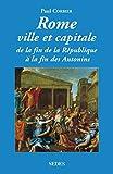 Rome, ville et capitale, tome 1