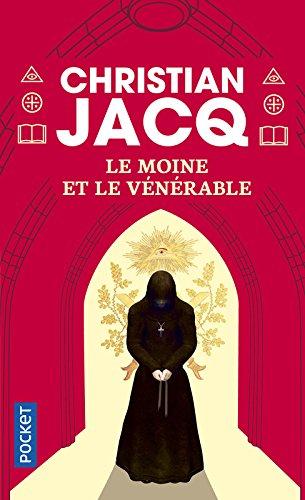 Le Moine et le vénérable par Christian Jacq