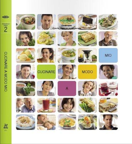 Cucinare a Modo Mio Ricettario Bimby TM 31