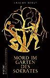 Mord im Garten des Sokrates - Sascha Berst
