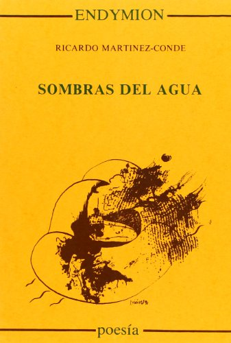 Sombras de agua (Poesía) por Ricardo Martínez-Conde