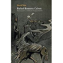 Rafael Romero Calvet: Ilustraciones y cuentos de locura y muerte