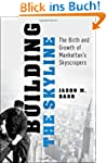 Building the Skyline: The Birth and G...