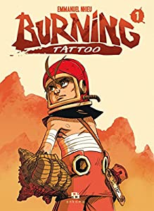 Burning Tattoo Edition simple Tome 1