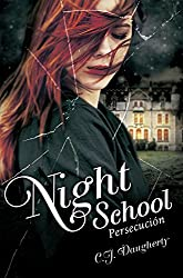 Persecución (Night School 3)
