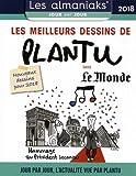 CALENDRIER - Almaniak Les meilleurs dessins de Plantu dans le Monde 2018
