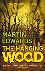Hanging Wood, The (Lake District Mysteries) by Martin Edwards (2011-07-25)