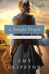 [(A Simple Prayer)] [By (author) Amy Clipston] published on (July, 2015)