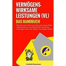 Vermögenswirksame Leistungen (VL): Das Handbuch