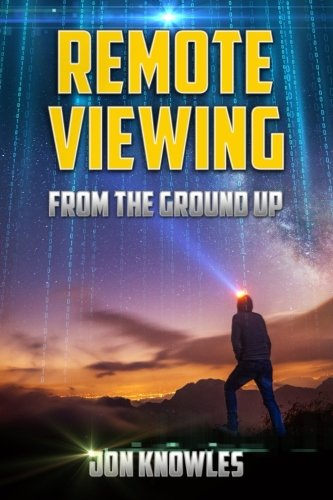 remote-viewing-from-the-ground-up