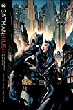 Batman Hush: The 15th Anniversary Deluxe Edition