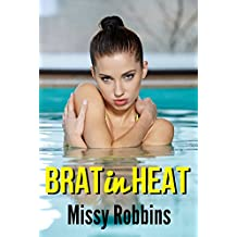 Brat in Heat: First Time, Unprotected, Man of the House Taboo (English Edition)