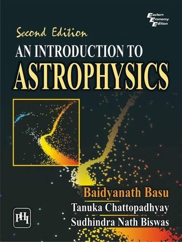 An Introduction to Astrophysics por Baidyanath Basu