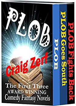 PLOB Trilogy - Humorous Fantasy: The first THREE books in ONE Great Package by [Zerf, Craig]