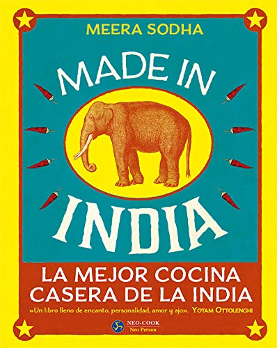 Made in India. La mejor cocina casera de la India (Neo-cook) por Meera Sodha