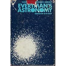 Everyman's Astronomy (Everyman's Reference Library)