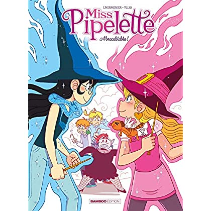 Miss Pipelette - Tome 02