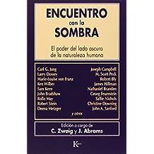 Encuentro con la sombra/ Meeting with the Shadow