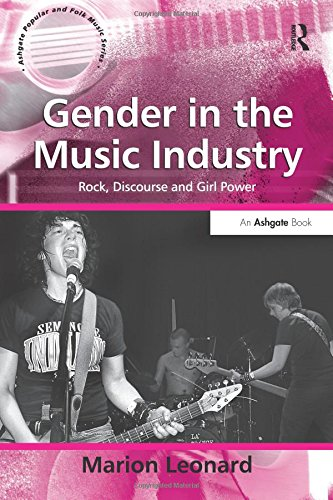 English Books Free Download Gender in the Music Industry (Ashgate Popular and Folk Music Series) ePub