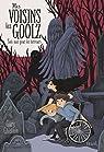 Mes voisins les Goolz, tome 1 : Sale nuit pour les terreurs par Ghislain