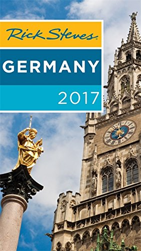 Rick Steves Germany 2017: 2017 Edition
