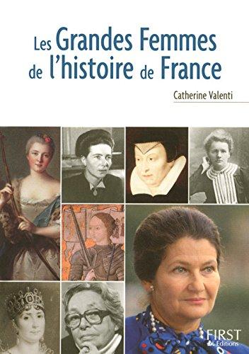 Petit livre de - Grandes femmes de l'Histoire de France par Catherine VALENTI