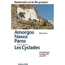 Amorgos, Naxos, Paros, Les Cyclades Est et Nord : Randonnées sur les îles grecques